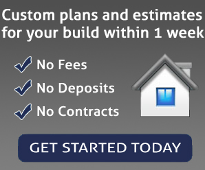 Custom plans and estimates for your build within 1 year